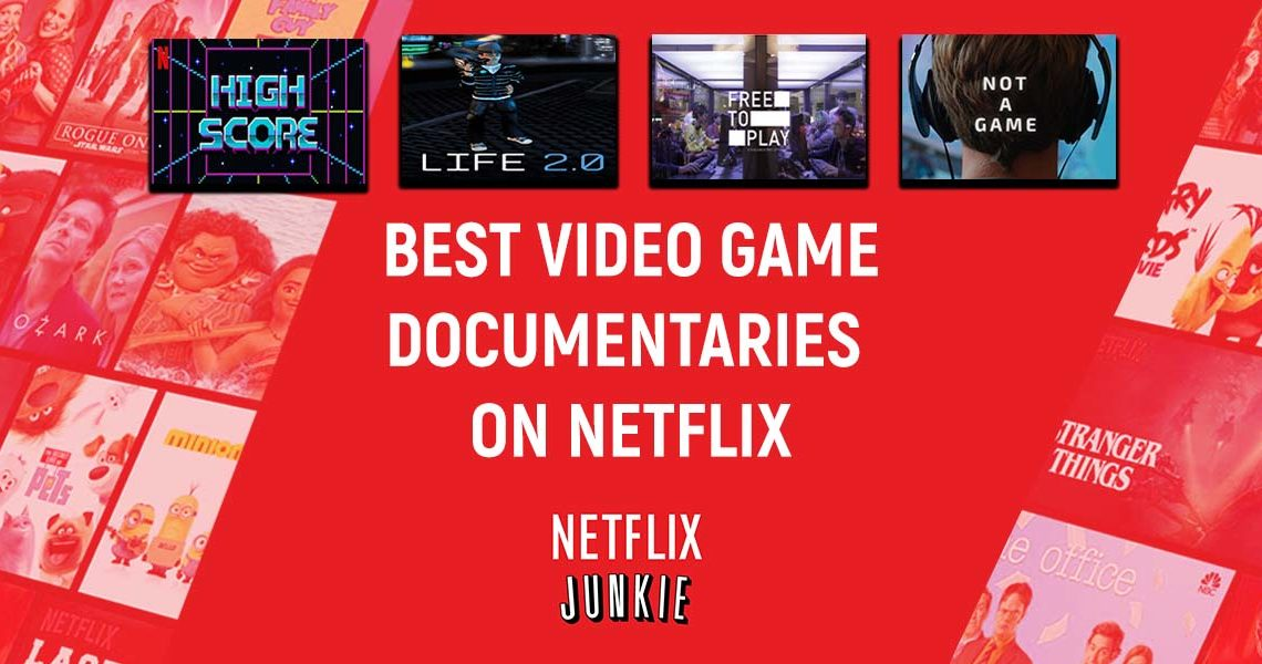 Best Video Game Documentaries on Netflix (Right Now)