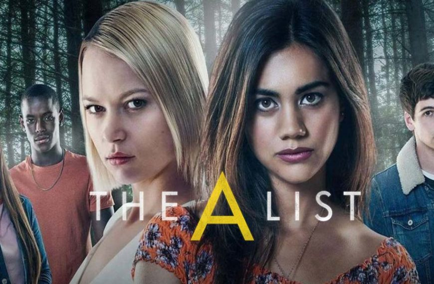 The A List season 2 release date, cast, synopsis, trailer and more