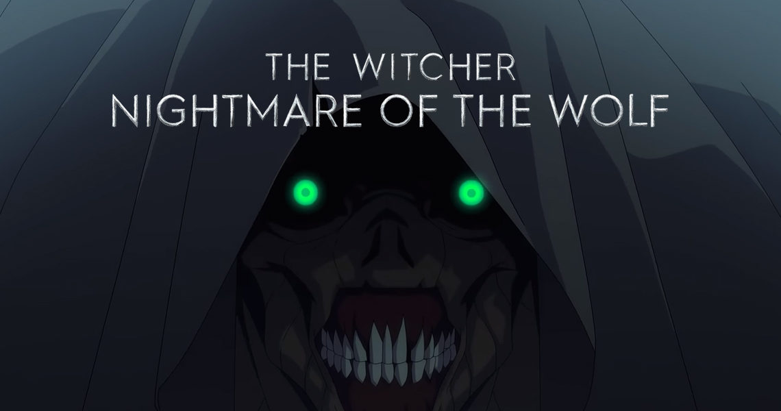 The Witcher: Nightmare of the Wolf Release Date Revealed at WitcherCon