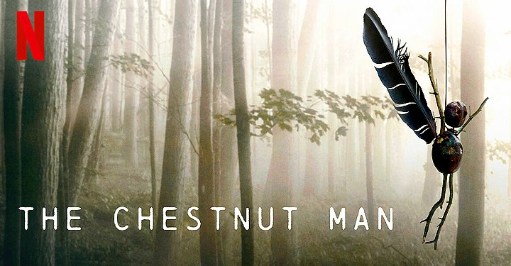 The Chestnut Man Is a Tiny Figurine in the 6 Episodes Psychological Thriller on Netflix: Why to Watch, Reviews and More