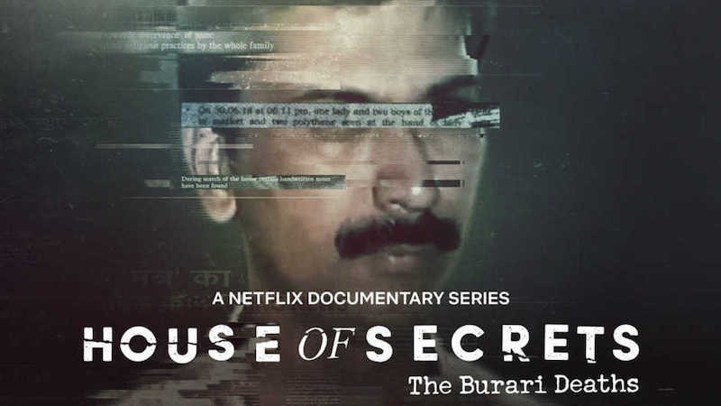 'House of Secrets: The Burari Killings' – The Haunting Reality of an Indian Family (All Details)